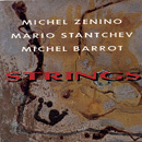 Zenino-Stantchev-Barrot Strings